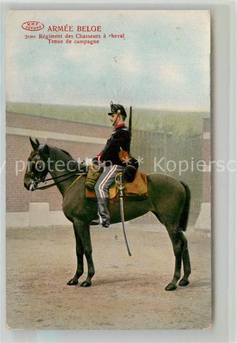 AK / Ansichtskarte Militaria_Belgien Regiment des Chasseurs a Cheval Tenue de Campagne Militaria Belgien