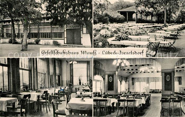 AK / Ansichtskarte Israelsdorf Gesellschaftshaus Muuss Restaurant Gartenterrasse Israelsdorf