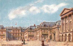 AK / Ansichtskarte Verlag_Tucks_Oilette_Nr. 22 Versailles Chateau Cour Royale  Verlag_Tucks_Oilette_Nr.