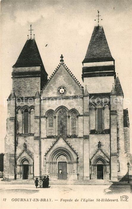 AK / Ansichtskarte Gournay en Bray Facade de l'Eglise St Hildevert Gournay en Bray