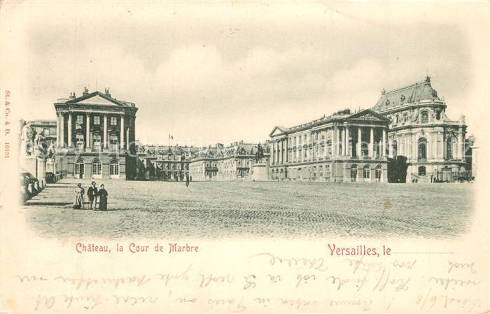 AK / Ansichtskarte Versailles_Yvelines Chateau la Cour de Marbre Versailles_Yvelines