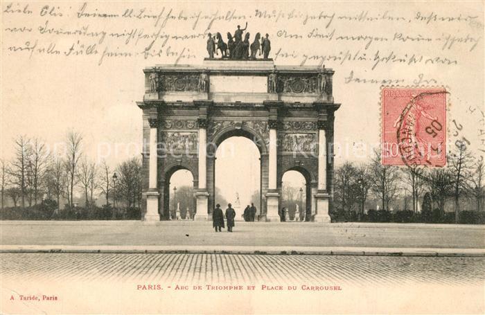 AK / Ansichtskarte Paris Arc de Triomphe et Place du Carrousel Paris