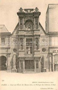 AK / Ansichtskarte Paris Cour de l'Ecole des Beaux Arts le Portifique du Chateau d Anet Paris