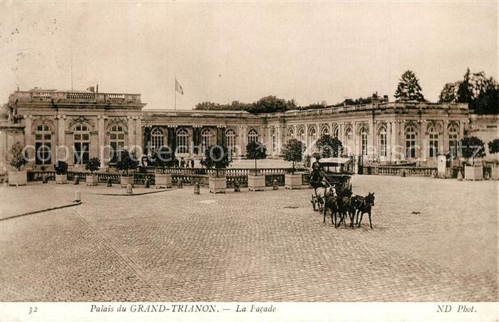 AK / Ansichtskarte Grand Trianon Palais du Grand Trianon La Facade Grand Trianon