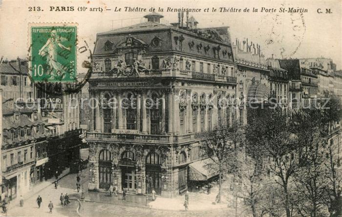 AK / Ansichtskarte Paris Le Theatre de la Renaissance et le Theatre de la Porte St Martin Paris