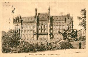 AK / Ansichtskarte Stettin_Pommern Rathaus mit Manzelbrunnen Stettin Pommern