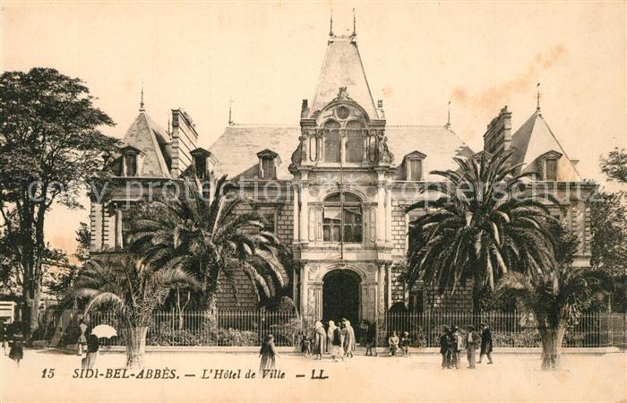 AK / Ansichtskarte Sidi Bel Abbes Hotel de Ville Sidi Bel Abbes