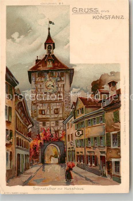 AK / Ansichtskarte Konstanz_Bodensee Schnetztor Husshaus Kuenstlerkarte Konstanz_Bodensee