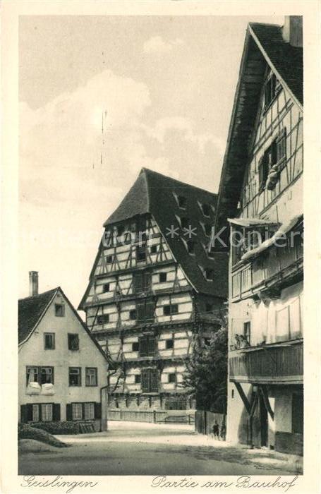 AK / Ansichtskarte Geislingen_Steige Bauhof  Geislingen_Steige
