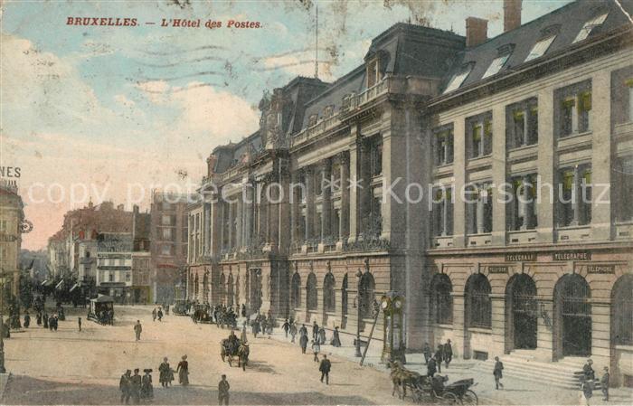 AK / Ansichtskarte Bruxelles_Bruessel Hotel des Postes Bruxelles_Bruessel