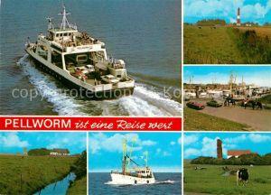 AK / Ansichtskarte Pellworm Faehre Weiden Leuchtturm Hafen Landschaftspanorama Fischkutter Kuehe Alte Kirche Pellworm