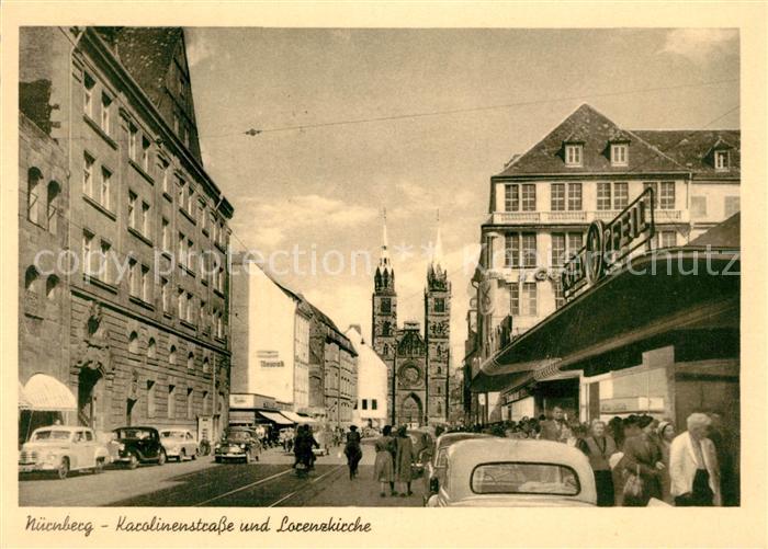 AK / Ansichtskarte Nuernberg Karolinenstrasse und Lorenzkirche Nuernberg