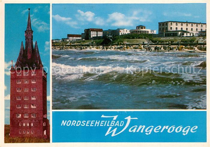 AK / Ansichtskarte Wangerooge_Nordseebad Westturm Blick zum Strand vom Meer aus Brandung Wangerooge_Nordseebad