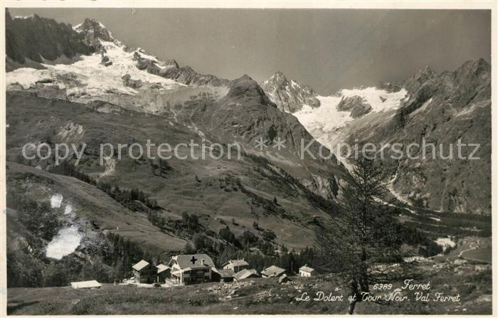 AK / Ansichtskarte Ferret_Le Le Dolent et Tour Noir Val Ferret Ferret_Le 0