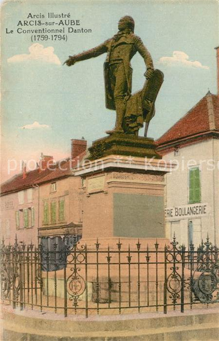 AK / Ansichtskarte Arcis sur Aube Le Conventionnel Danton Arcis sur Aube