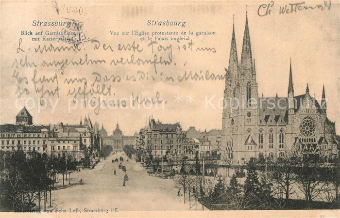 AK / Ansichtskarte Strasbourg_Alsace Eglise protestante de la Garnison Palais Imperial Garnisonkirche Kaiserpalast Strasbourg Alsace