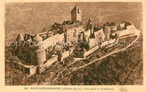 AK / Ansichtskarte Haut Koenigsbourg_Hohkoenigsburg Vue prise a vol d oiseau Haut Koenigsbourg