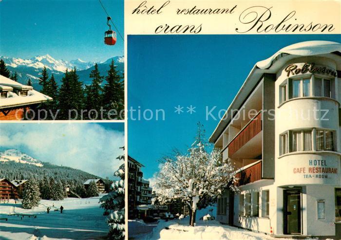 AK / Ansichtskarte Crans Montana Hotel Restaurant Robinson Wintersportplatz Alpen Bergbahn Crans Montana