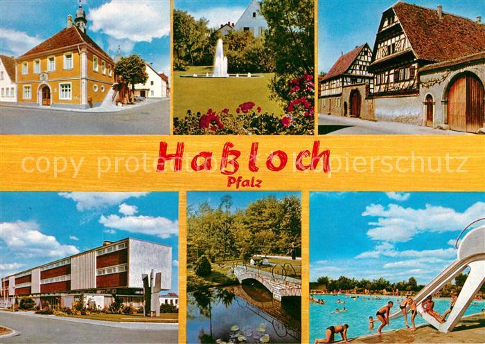 AK / Ansichtskarte Hassloch_Pfalz Rathaus Brunnen Alte Haeuser Schule Schwimmbad Hassloch Pfalz