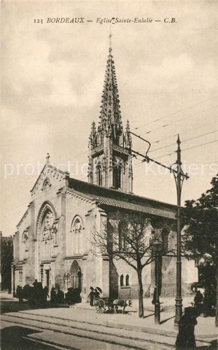 AK / Ansichtskarte Bordeaux Eglise Sainte Eulalie Bordeaux
