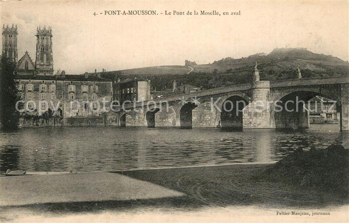 AK / Ansichtskarte Pont a Mousson Pont de la Moselle Pont a Mousson