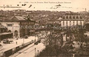 AK / Ansichtskarte Lyon_France Gare de Perrache Hotel Terminus et Hospice Debrousse Lyon France