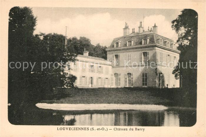 AK / Ansichtskarte Louveciennes Chateau du Barry Louveciennes