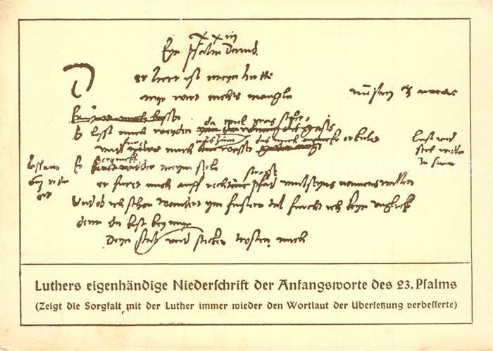AK / Ansichtskarte Luther_Martin Eigenhaendige Niederschrift Anfangsworte 23. Psalm Luther Martin