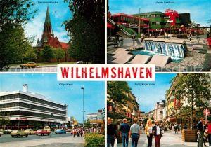 AK / Ansichtskarte Wilhelmshaven Garnisonkirche Jade Zentrum City Haus Fussgaengerzone Wilhelmshaven