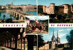 AK / Ansichtskarte Bayonne_Pyrenees_Atlantiques Pont Saint Esprit Chateau Vieux Danse des Arceaux Groupe Folklorique Garaztarrak Cloitre de la Cathedrale Bayonne_Pyrenees