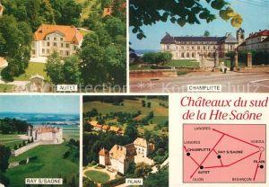 AK / Ansichtskarte Haute_Saone Les Chateaux de la region Chateaux Champlitte Ray sur Saone Filian Autet