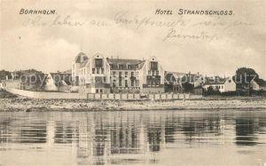 AK / Ansichtskarte Bornholm Hotel Strandschloss Bornholm