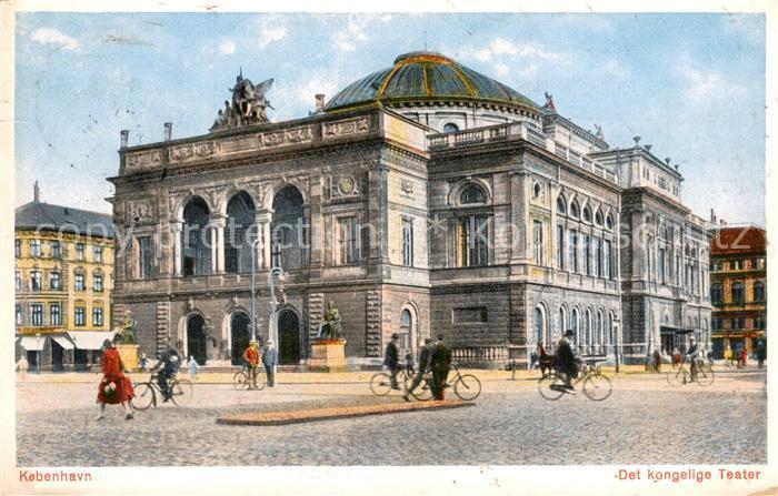 AK / Ansichtskarte Kobenhavn Koenigliches Theater Kobenhavn