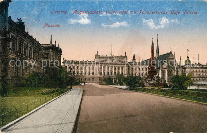 AK / Ansichtskarte Leipzig Augustusplatz Universitaet Paulinerkirche Cafe Felsche Leipzig