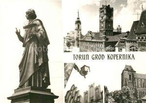 AK / Ansichtskarte Torun_Thorn Pomnik Mikolaja Kopernika Ratusz Kosciol Kopernikus Denkmal Rathaus Kirche Torun Thorn