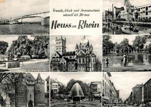 AK / Ansichtskarte Neuss Rheinbruecke Eierdieb Skulptur Stadtgarten Obertor Drususplatz Brunnen Muenster Hafen Krefelder Strasse Neuss