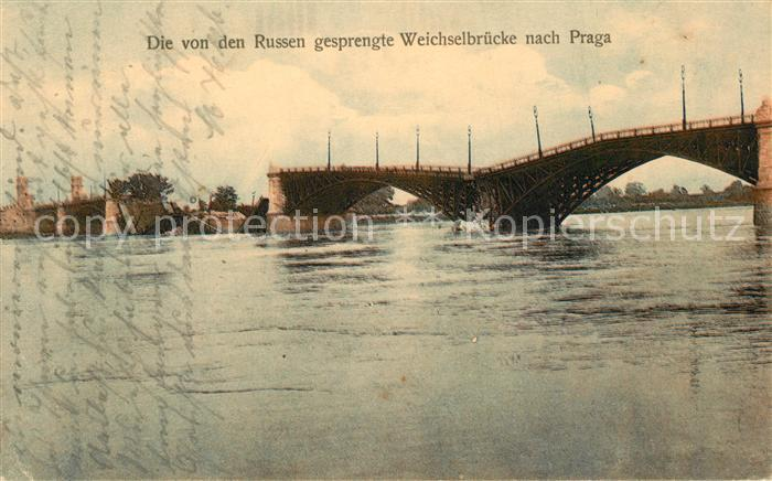 AK / Ansichtskarte Prag_Prahy_Prague Von Russen gesprengte Weichselbruecke Prag_Prahy_Prague