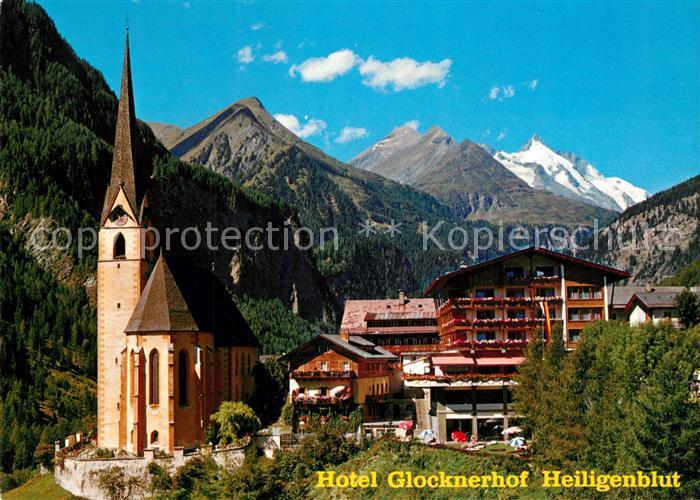 AK / Ansichtskarte Heiligenblut_Kaernten Hotel Glocknerhof Kirche Grossglockner Hohe Tauern Heiligenblut Kaernten