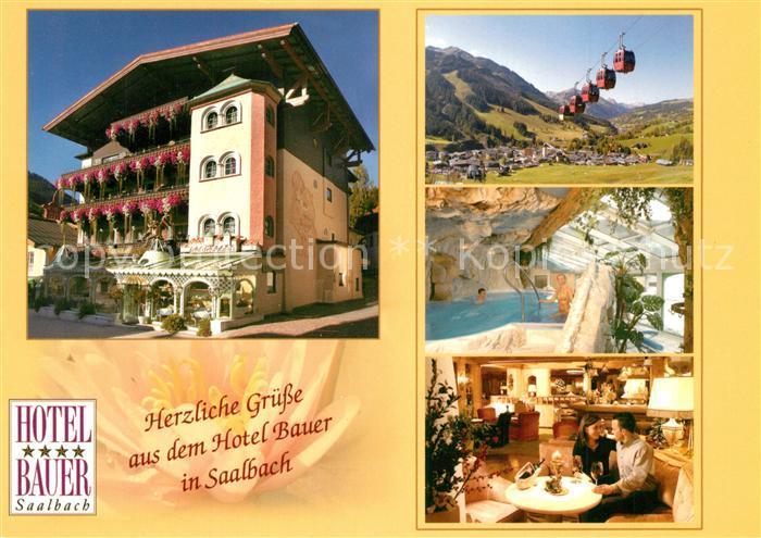 AK / Ansichtskarte Saalbach Hinterglemm Hotel Bauer Restaurant Wellnessbereich Bergbahn Landschaftspanorama Alpen Saalbach Hinterglemm