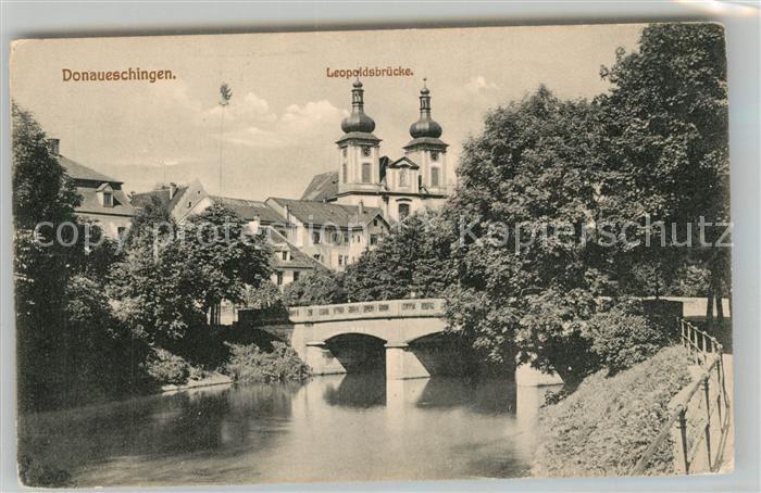 AK / Ansichtskarte Donaueschingen Leopoldsbruecke Donaueschingen