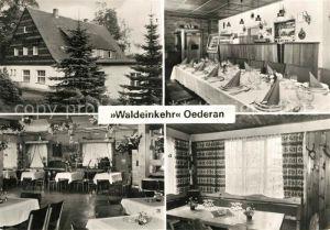 AK / Ansichtskarte Oederan Speisegaststaette Waldeinkehr Oederan