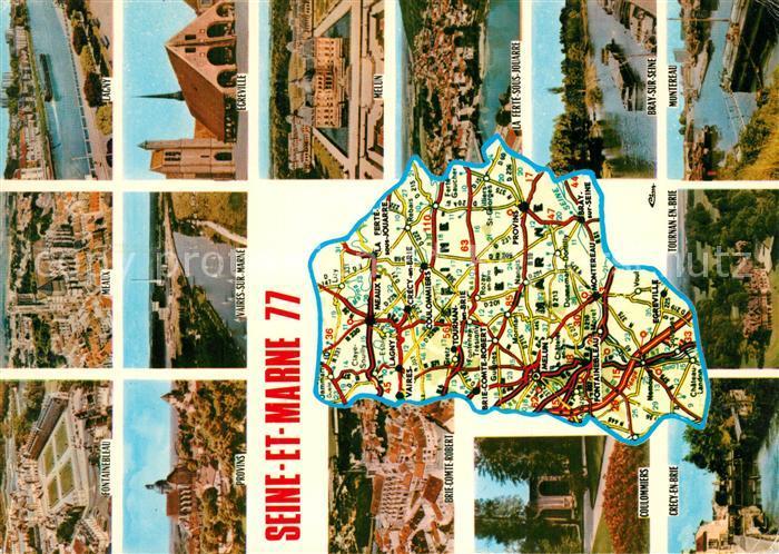 AK / Ansichtskarte Seine et Marne Fontainebleau Meaux Lagny Provins Egreville Collomiers Crecy en Brie Tournan en Brie Melun Bray sur Seine Montereau Seine et Marne