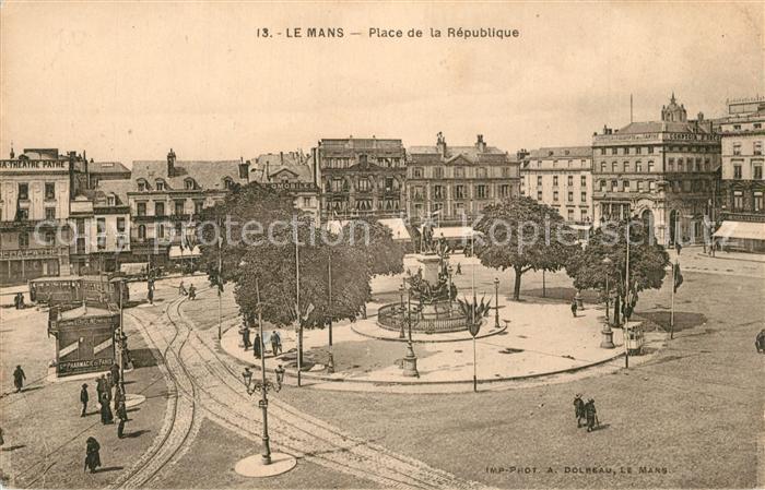 AK / Ansichtskarte Le_Mans_Sarthe Place de la Republique Monument Le_Mans_Sarthe