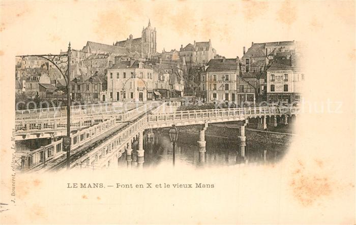 AK / Ansichtskarte Le_Mans_Sarthe Pont en X et le vieux Mans Cathedrale Le_Mans_Sarthe