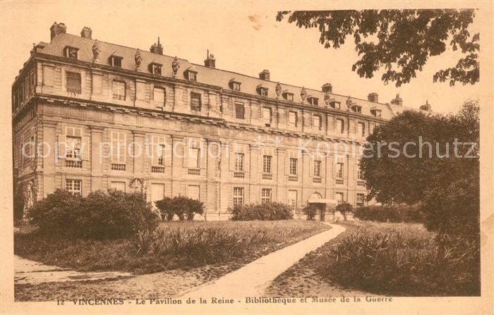 AK / Ansichtskarte Vincennes Pavillon de la Reine Bibliotheque et Musee de la Guerre Vincennes