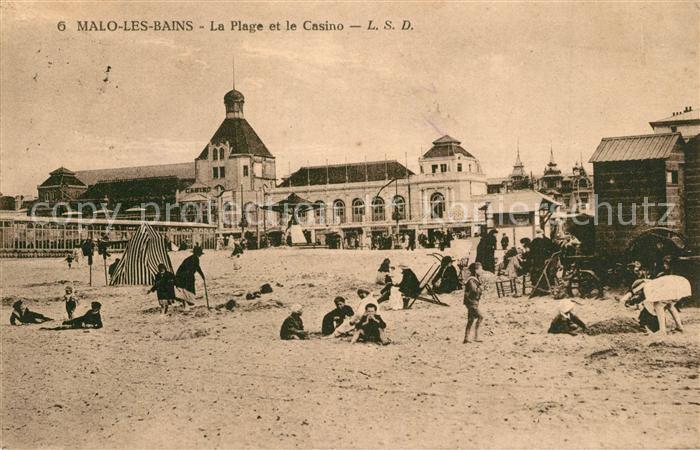 AK / Ansichtskarte Malo les Bains La Plage et le Casino Malo les Bains