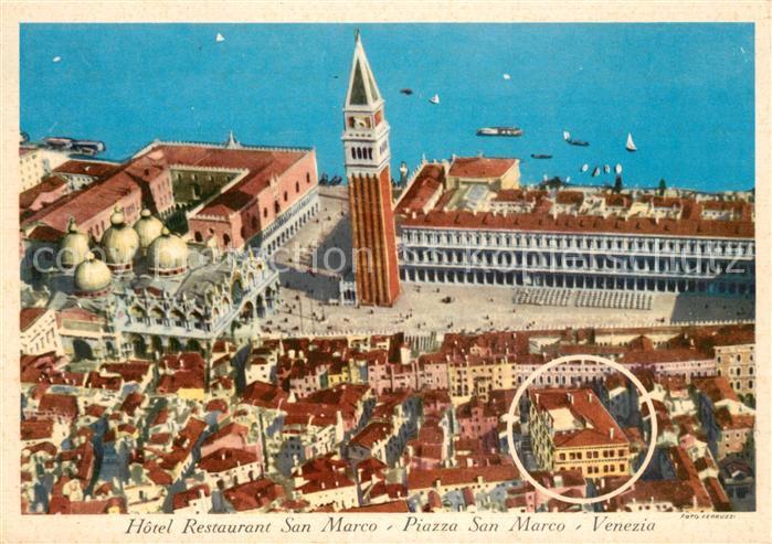 AK / Ansichtskarte Venezia_Venedig Fliegeraufnahme Hotel Restauran San Marco Piazza San Marco Venezia Venedig
