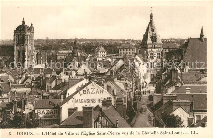 AK / Ansichtskarte Dreux Hotel de Ville Eglise Saint Pierre vus de la Chapelle Saint Louis Dreux