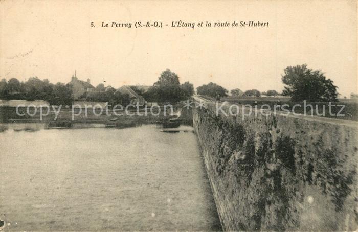 AK / Ansichtskarte Le_Perray en Yvelines Etang Route de Saint Hubert Le_Perray en Yvelines