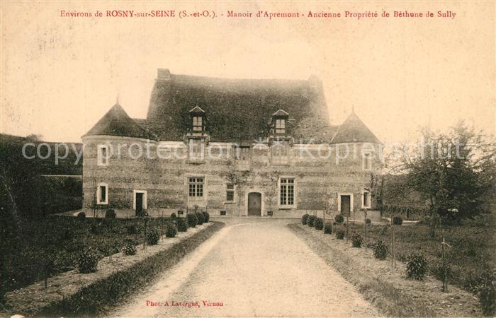 AK / Ansichtskarte Rosny sur Seine Manoir d Apremont  Rosny sur Seine
